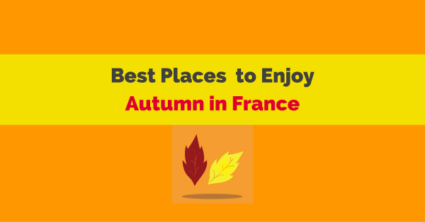 best places autumn france