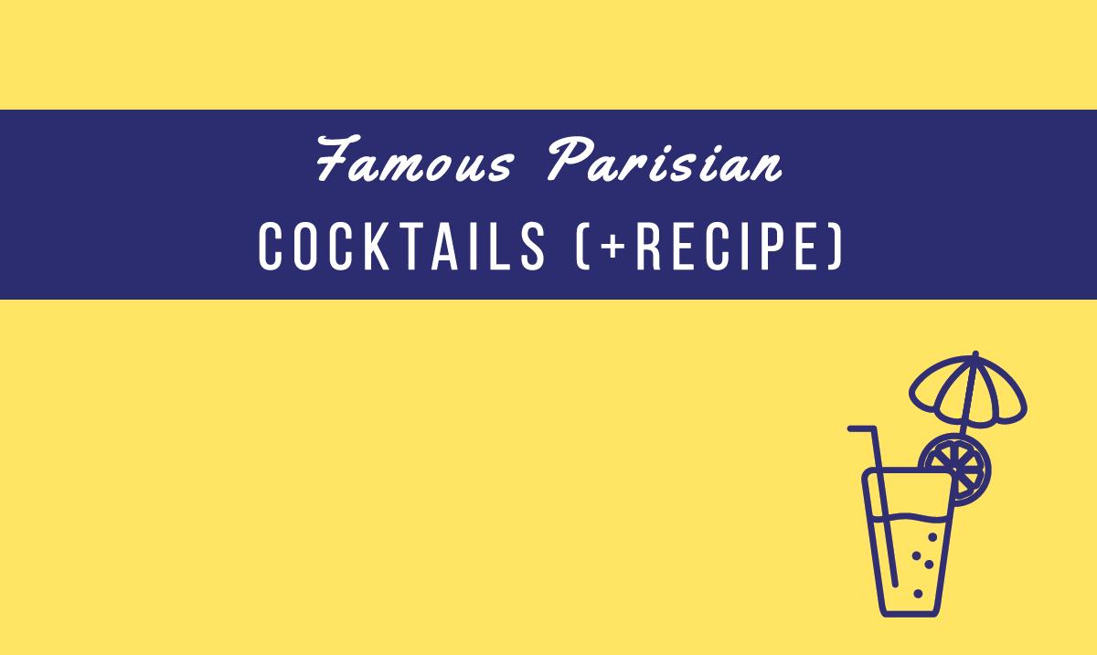 famous parisian cocktails
