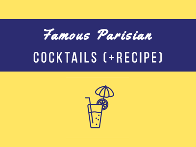 famous parisian cocktails
