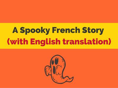 a spooky french story