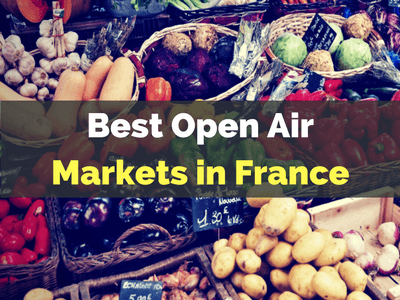 best open air markets in france
