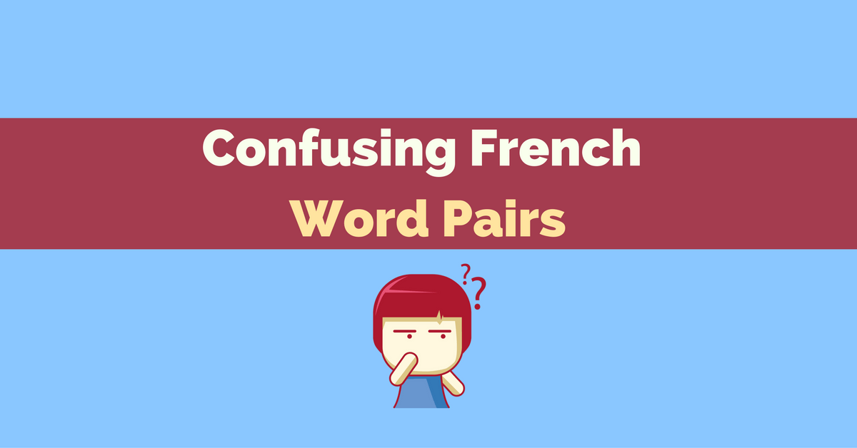 confusing french word pairs