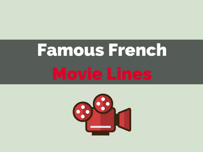 famous french movie lines