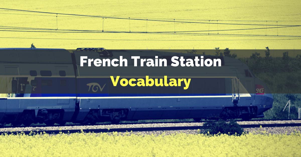 French Train Station Vocabulary