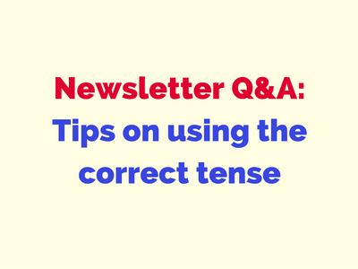 tips on using the correct tense
