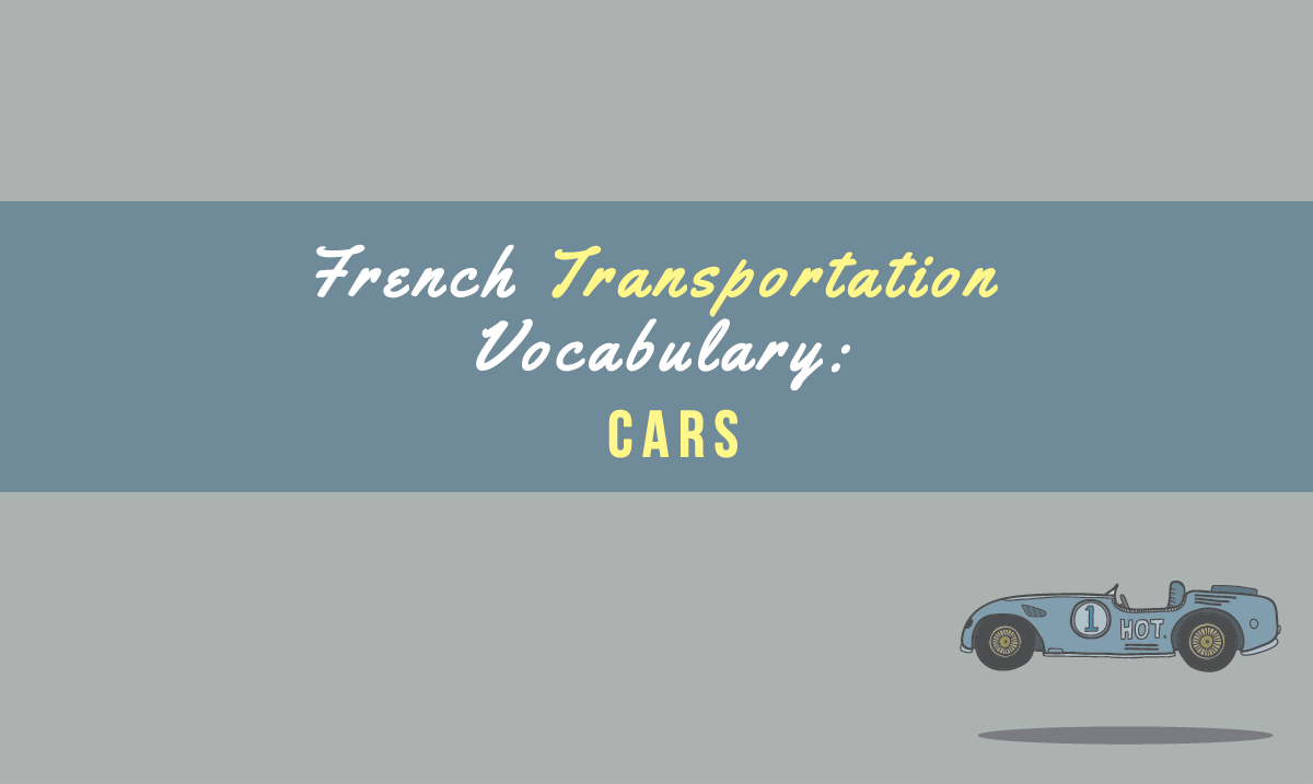 french transportation vocabulary car