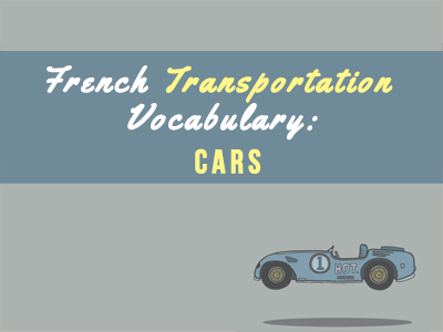 french transportation vocabulary car