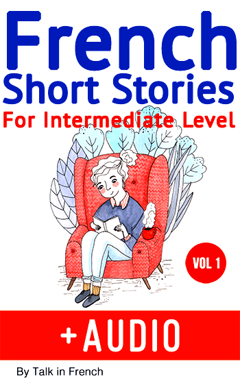 learn french with stories intermediate