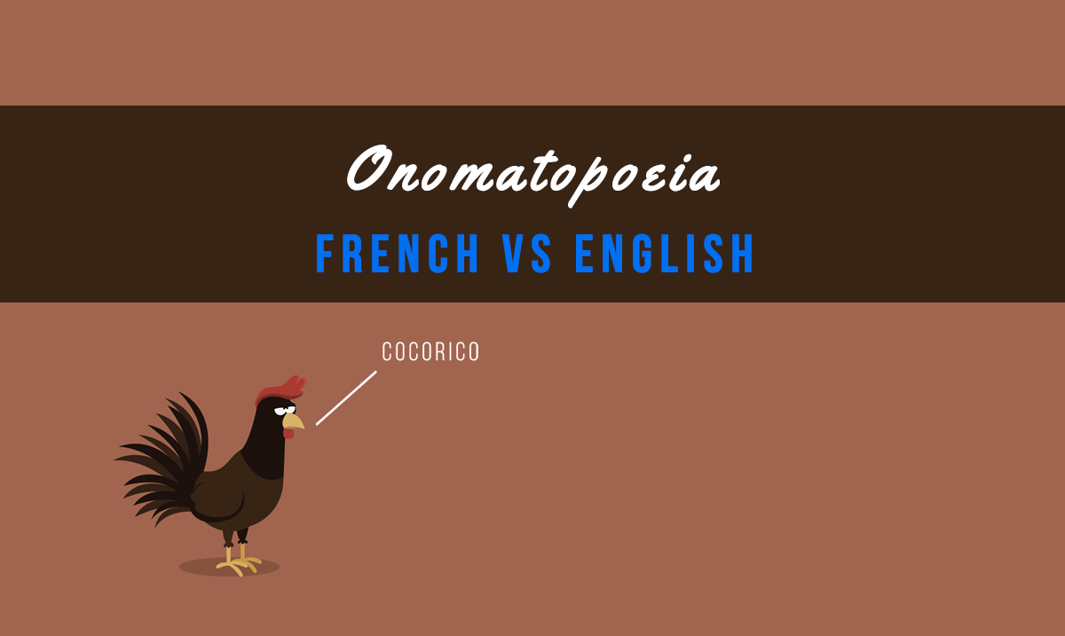 French Onomatopoeia: 25 Funny French Words for Written