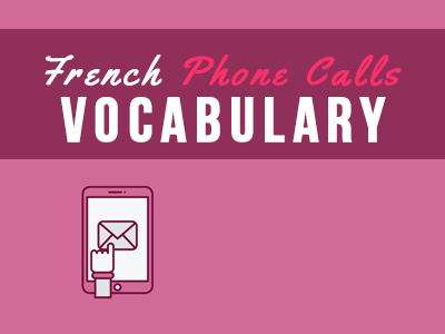 french phone calls vocabulary