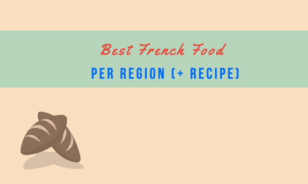 Best French Food per Region