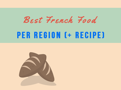 Best French Food per Region