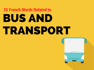 French Words Bus and Transport