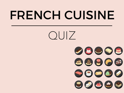 French Cuisine Quiz