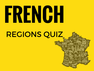 French Regions Quiz