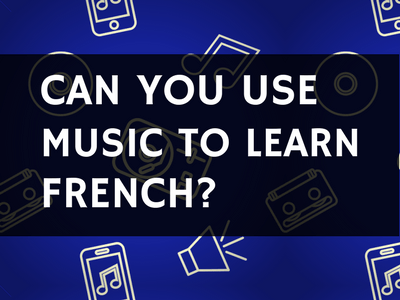 Music to Learn French