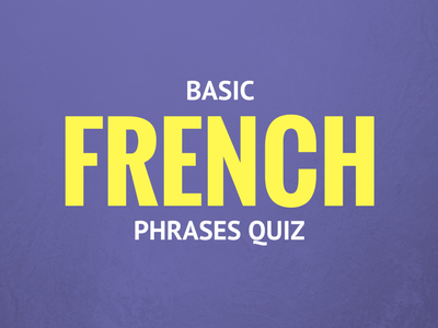 Basic French Phrases Quiz