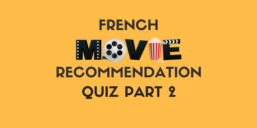 French Movie Recommendation Quiz
