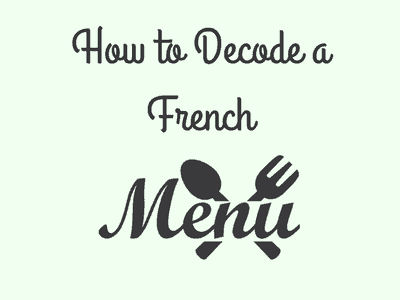 How to Decode a French Menu