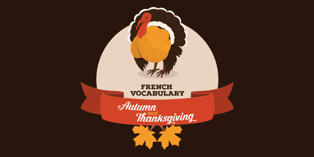 french autumn thanksgiving vocabulary