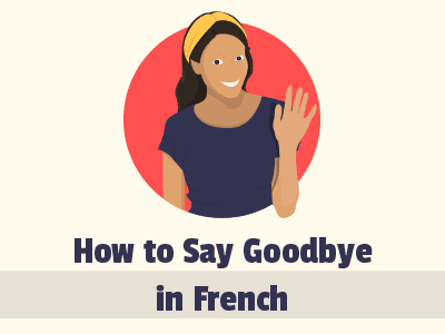 Its time to say in french