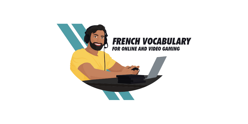 French gaming vocabulary