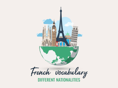 French vocabulary: Different Nationalities th