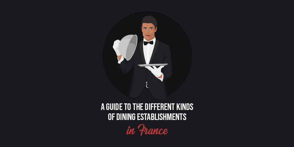 guide to dining establishments in France
