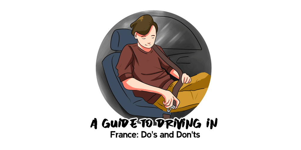 A Guide to Driving in France Do's and Don'ts TW