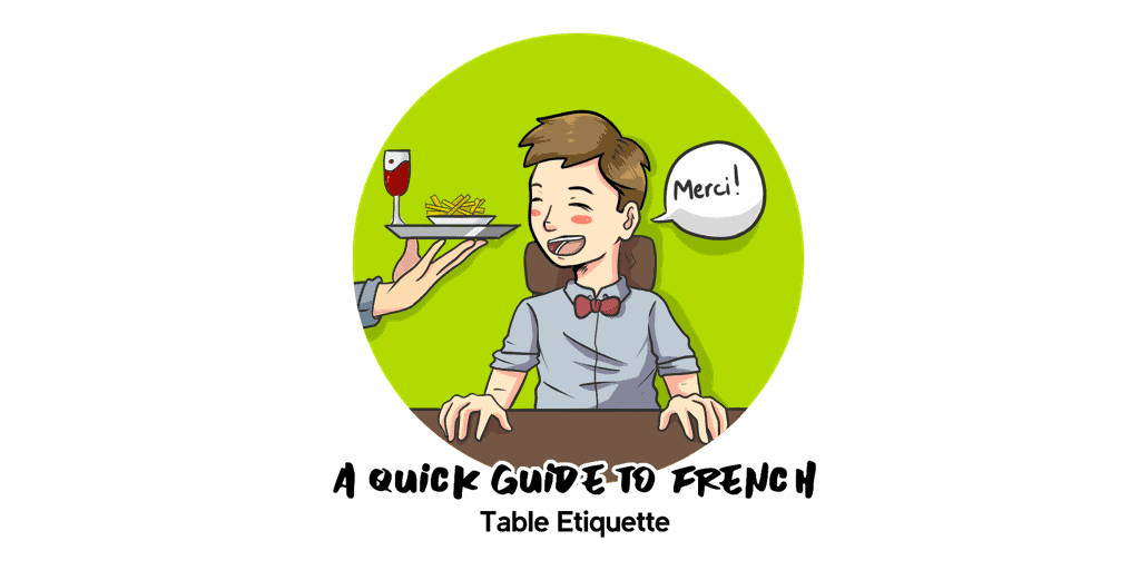 A Quick Guide to French Table Etiquette TW