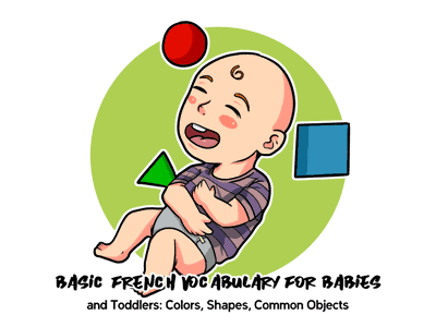 Basic French Vocabulary for Babies and Toddlers TH