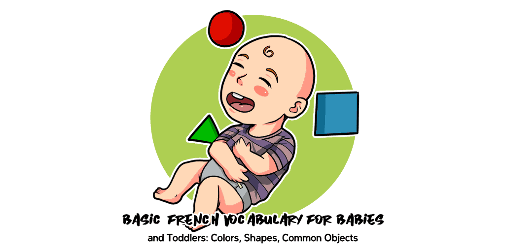 Basic French Vocabulary for Babies and Toddlers TW