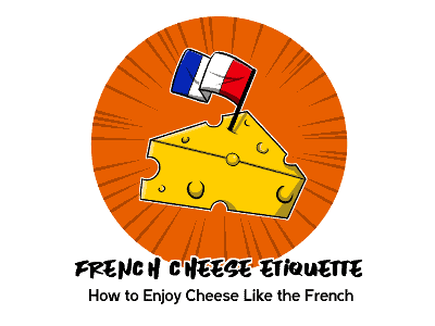 French Cheese Etiquette TH