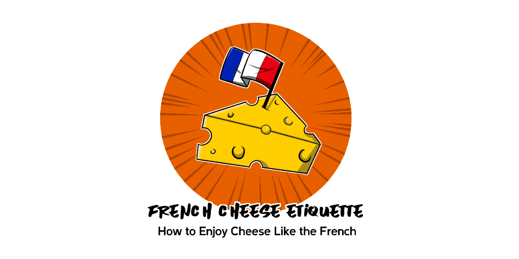 French Cheese Etiquette tw
