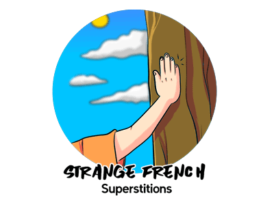 Strange French Superstitions TH
