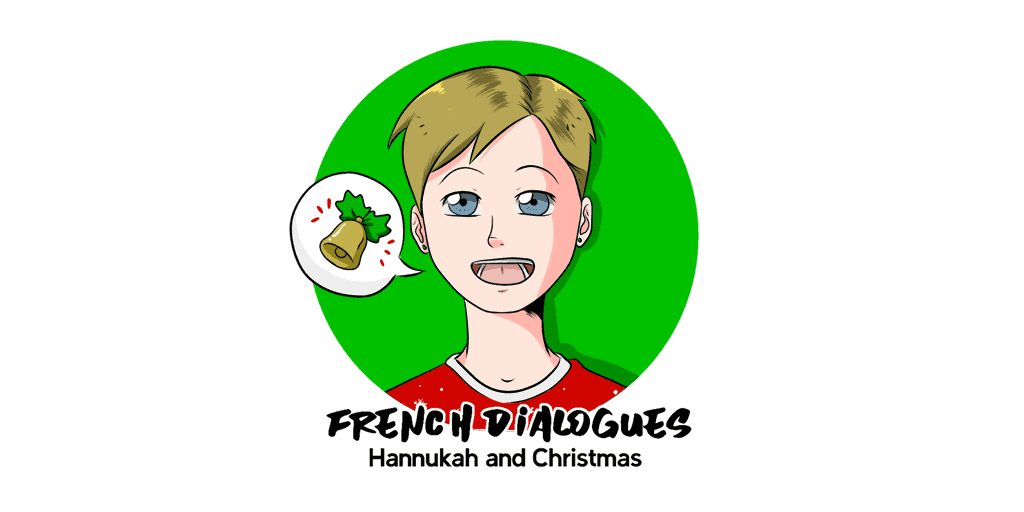 French Dialogues Hanukkah and Christmas TW