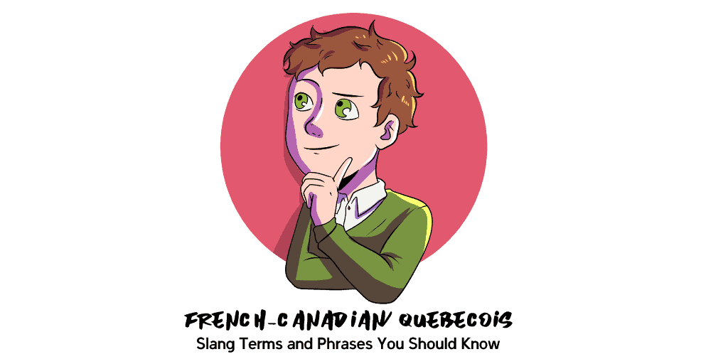French-CanadianQuébécois Slang Terms and Phrases TW