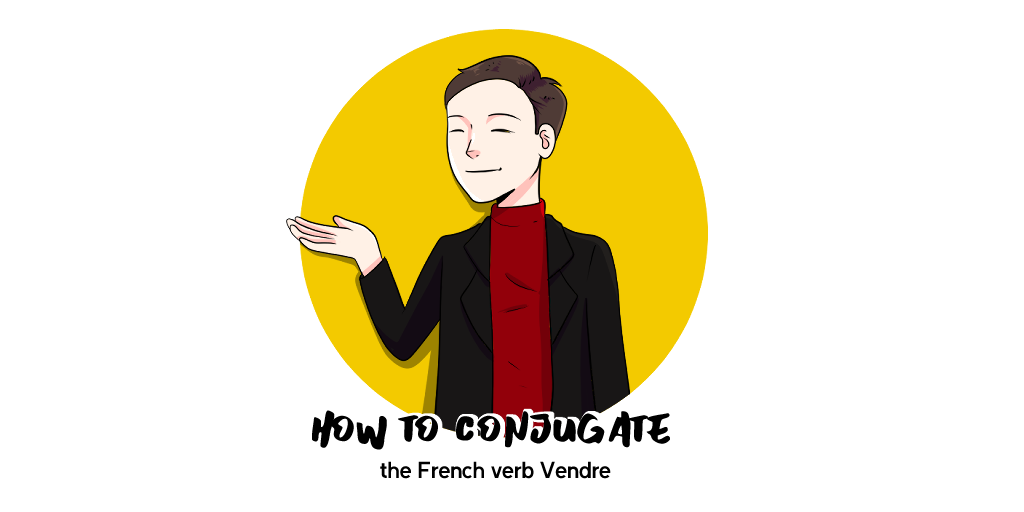 Vendre French Conjugation