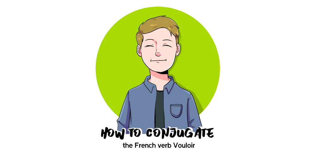 Vouloir French Conjugation