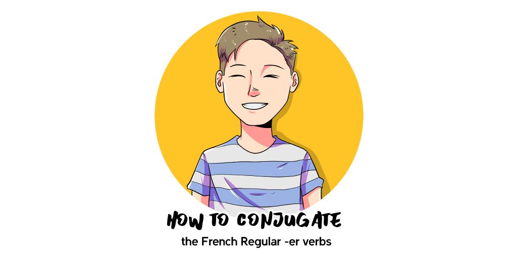 """French """"er"""" Verb Conjugation"""