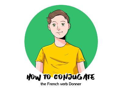 Donner French Conjugation