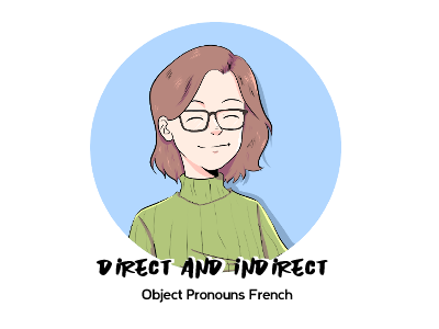 direct and indirect object pronouns french